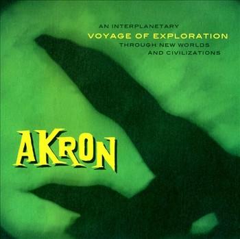 AKRON - Voyage Of Exploration (LP+CD Vampi Soul 2011)