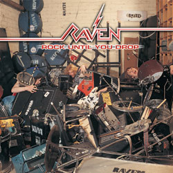 RAVEN - Rock Until You Drop (LP,RE,180g Earmark 1981,2004)