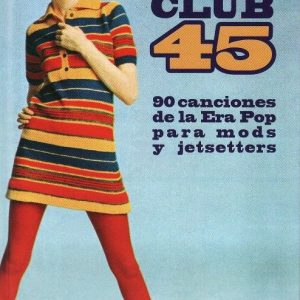 ALEX COOPER - Club 45 Deluxe (LIBRO,140p,Tapa Dura Chelsea Ediciones 2017)