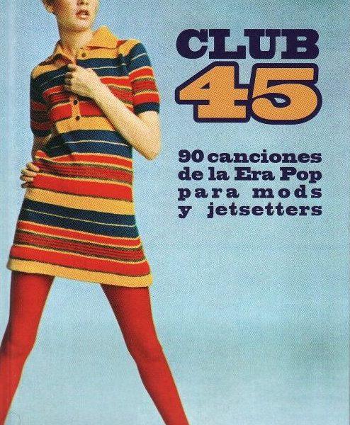 ALEX COOPER – Club 45 Deluxe (LIBRO,140p,Tapa Dura Chelsea Ediciones 2017) 1