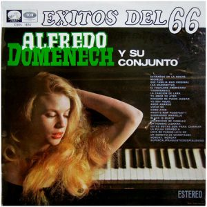 ALFREDO DOMENECH Y SU CONJUNTO - Exitos del 66 (LP La Voz de Su Amo 1966)