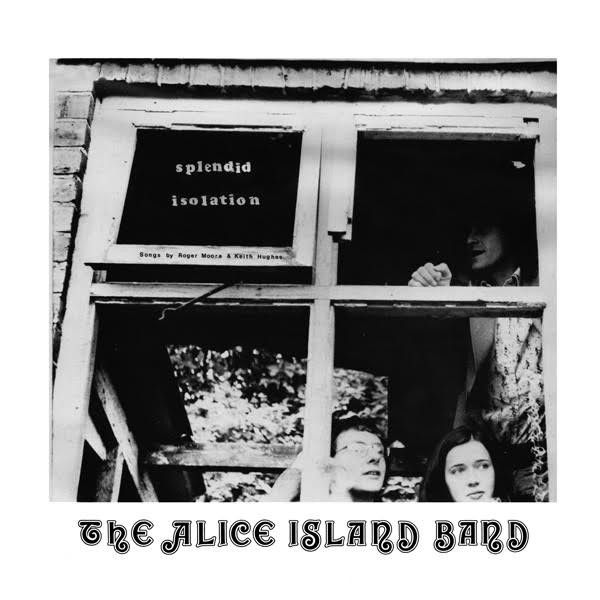 ALICE ISLAND BAND - Splendid Isolation (LP,RE Wah Wah 1974,2019)