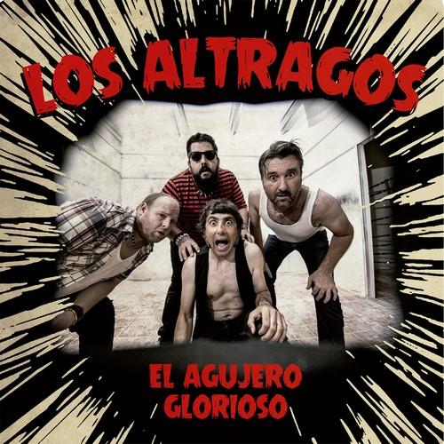 ALTRAGOS, LOS - El Agujero Glorioso (LP Devil Records|Sweet Grooves 2019)