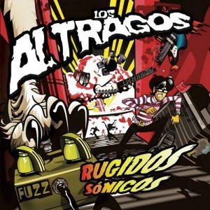 ALTRAGOS, LOS - Rugidos Sonicos (EP No Label 2015)