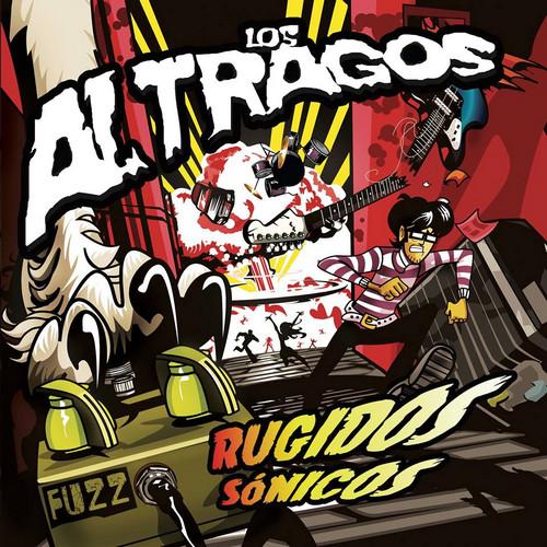 ALTRAGOS, LOS – Rugidos Sonicos (EP No Label 2015) 1