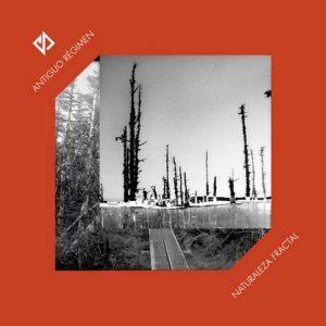ANTIGUO REGIMEN - Naturaleza Fractal (LP,180g Burka For Everybody|Flexidiscos 2016)