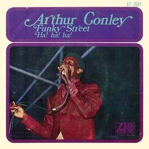 ARTHUR CONLEY - Funky Street / Ha! Ha! Ha! (SG Atlantic 1968)