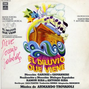 ARMANDO TROVAIOLI - BSO El Diluvio que Viene (OST Aggiungi un Posto a Tavola) (2LP,GF Emi Regal 1977)
