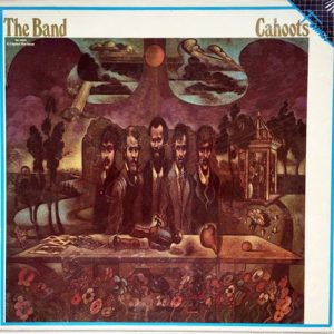 BAND, THE - Cahoots (LP Capitol|Fama 1971,1985)