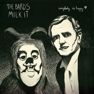 BARDS, THE / MILK IT - Everybody Is Happy (EP Clifford 2015)