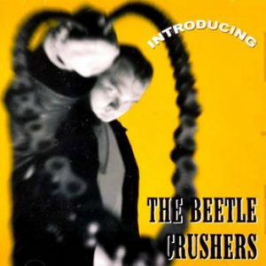 BEETLE CRUSHERS, THE - Introducing (CD Goofin 2004)
