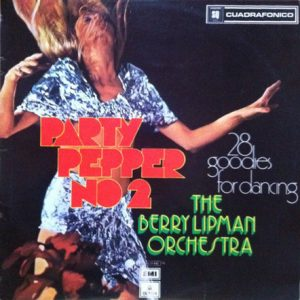 BARRY LIPMAN ORCHESTRA - Party Pepper No 2 (LP,Quad Emi Odeon 1973)