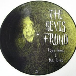 BEVIS FROND - Psych-Demos & Out-Takes (LP,PicDisc No Label )