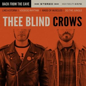 BLIND CROWS, THEE - Back From the Cave (EP KOTJ 2016)