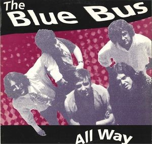 BLUE BUS, THE - All Way (LP Macaco 1991)