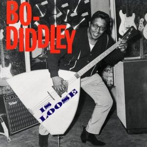 BO DIDDLEY - Is Loose (LP Checker 2011)