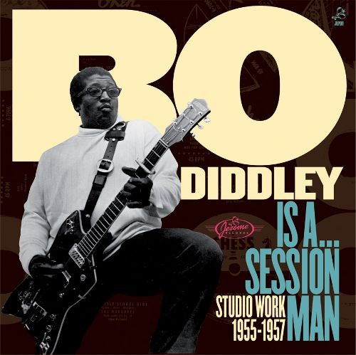 BO DIDDLEY - Is A Session Man. Studio Work 1955-57 (LP,GF Jerome 1955,57,2009)