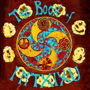 BOOK OF INTXIXU (BOOK OF AM) - The Book Of Intxixu (2LP Wah Wah 2016)