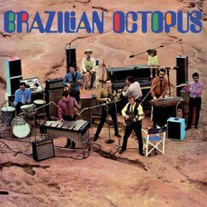 BRAZILIAN OCTOPUS - Brazilian Octopus (LP,RE Vinilisssimo 1969,2017)