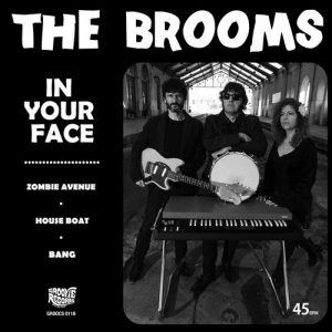 BROOMS, THE - In Your Face (EP Groovie 2016)