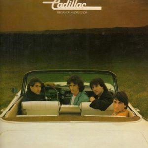 CADILLAC - Llegas de Madrugada (LP Polydor 1982)