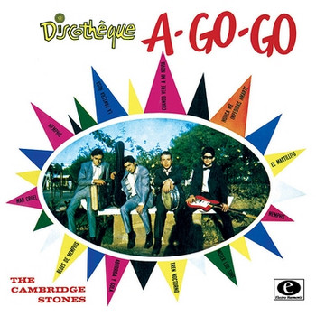 CAMBRIDGE STONES, THE - Discothéque A-Go-Go (10i,RE Electro Harmonix 1964,2009)