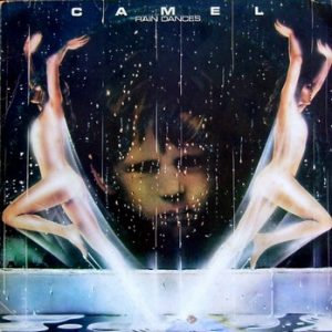 CAMEL - Rain Dances (LP Decca 1977)