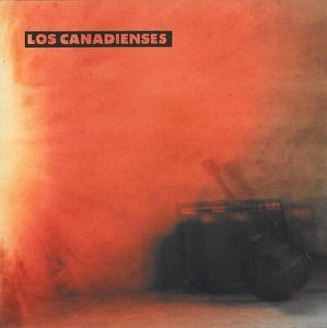 CANADIENSES, LOS - Open the Sky / Searching / Holes in the Back / Lady Banana (EP Acre 1992)
