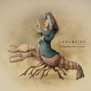 """CANGREJUS - La Elegancia Entra en su Casa (10"""" Discos Madmua 2018)"""