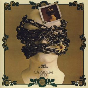 CAPSICUM RED - Appunti Per Un'Idea Fissa (LP,RE,GF Bla Bla 1972,2008)