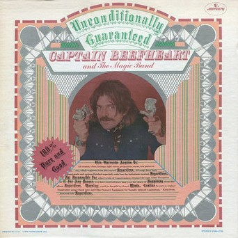 CAPTAIN BEEFHEART AND MAGIC BAND, THE - Unconditionally Guaranteed (LP,RE Mercury 1974)