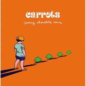 CARROTS - Saving Chocolate (2LP Grabaciones en el Mar 1999,2015)