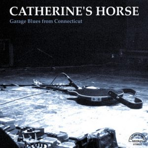CATHERINE'S HORSE - Garage Blues From Connecticut (LP,RP Break-A-Way 1969,2010)
