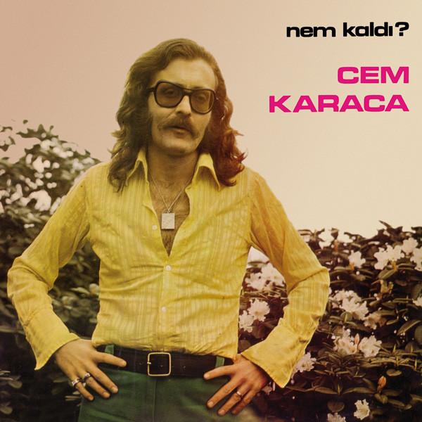 CEM KARACA - Nem Kaldi? (LP,RE Pharaway Sounds 1975,2014)
