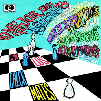 CHECKMATES, LOS - Lo Mejor de los Monkees, los Beatles, los Turtles, los Rolling Stones y los Herman Hermits (10i Electro Harmonix 2002)