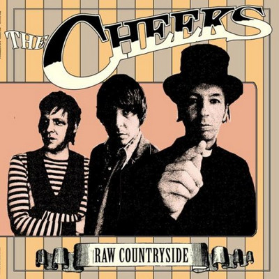 CHEEKS, THE - Raw Countryside (LP,GF Beyond Your Mind 2006)