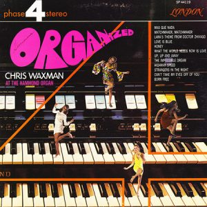 CHRIS WAXMAN - Organized (LP Decca 1968,1970)