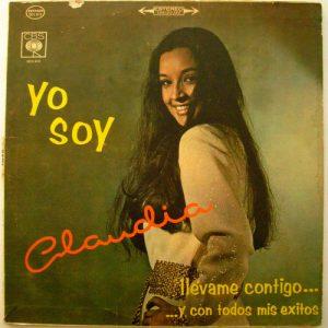 CLAUDIA - Yo Soy Claudia. Llevame Contigo y Con Todos Mis Exitos (LP CBS )