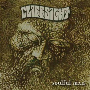 CLIFFSIGHT - Soulful Man (LP Long Hair 2010)