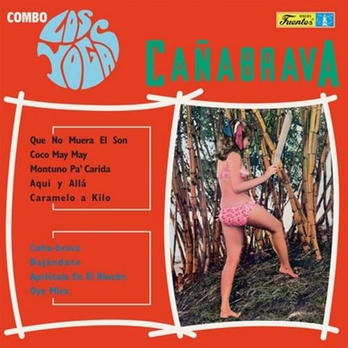 COMBO LOS YOGAS - Cañabrava (LP,RE Vampi Soul 1968,2017)