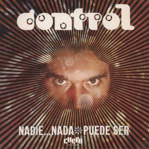 CONTROL - Nadie… Nada / Puede Ser (SG,RE Cuero Records 1972,2018)