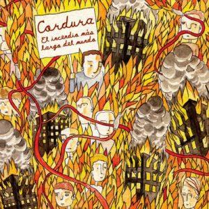 CORDURA - El Incendio Más Largo Del Mundo (LP Carnus 2009)