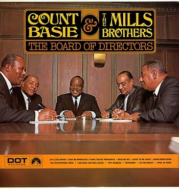 COUNT BASIE & MILLS BROTHERS - The Board of Directors (LP Dot 1968)