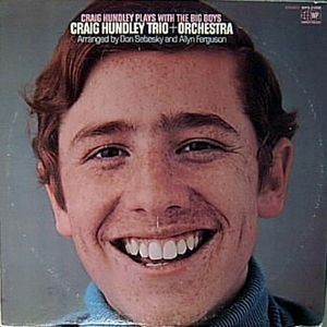CRAIG HUNDLEY TRIO + ORCHESTRA - Craig Hundley Plays With The Big Boys (LP World Pacific 1969)