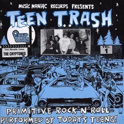 CRYPTONES, THE – Teen Trash Vol
