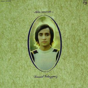 DANIEL VELAZQUEZ - Aun Recuerdo (LP Philips 1971)