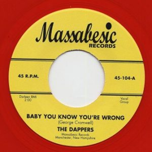 DAPPERS, THE - Baby You Know You're Wrong / Wonderful Mother (SG,RE,Red Massabesic )