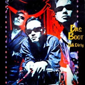 DAS BOOT - Talk Dirty (CD 1+2 Records 1999)