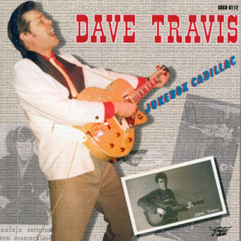 DAVE TRAVIS - Jukebox Cadillac (CD  )