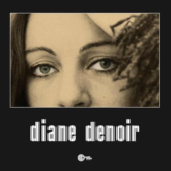 DIANE DENOIR - Diane Denoir (LP,RE Wah Wah 1972,2019)